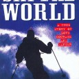 Buy it at Amazon It's in the Guinness Book of Records: 365 consecutive days of skiing in 240 resorts in 13 countries; 3680 miles on skis – more than 4 […]